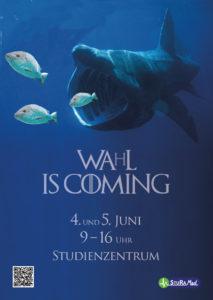 "Wahlplakat 2019: ""Wa(h)l is coming"""